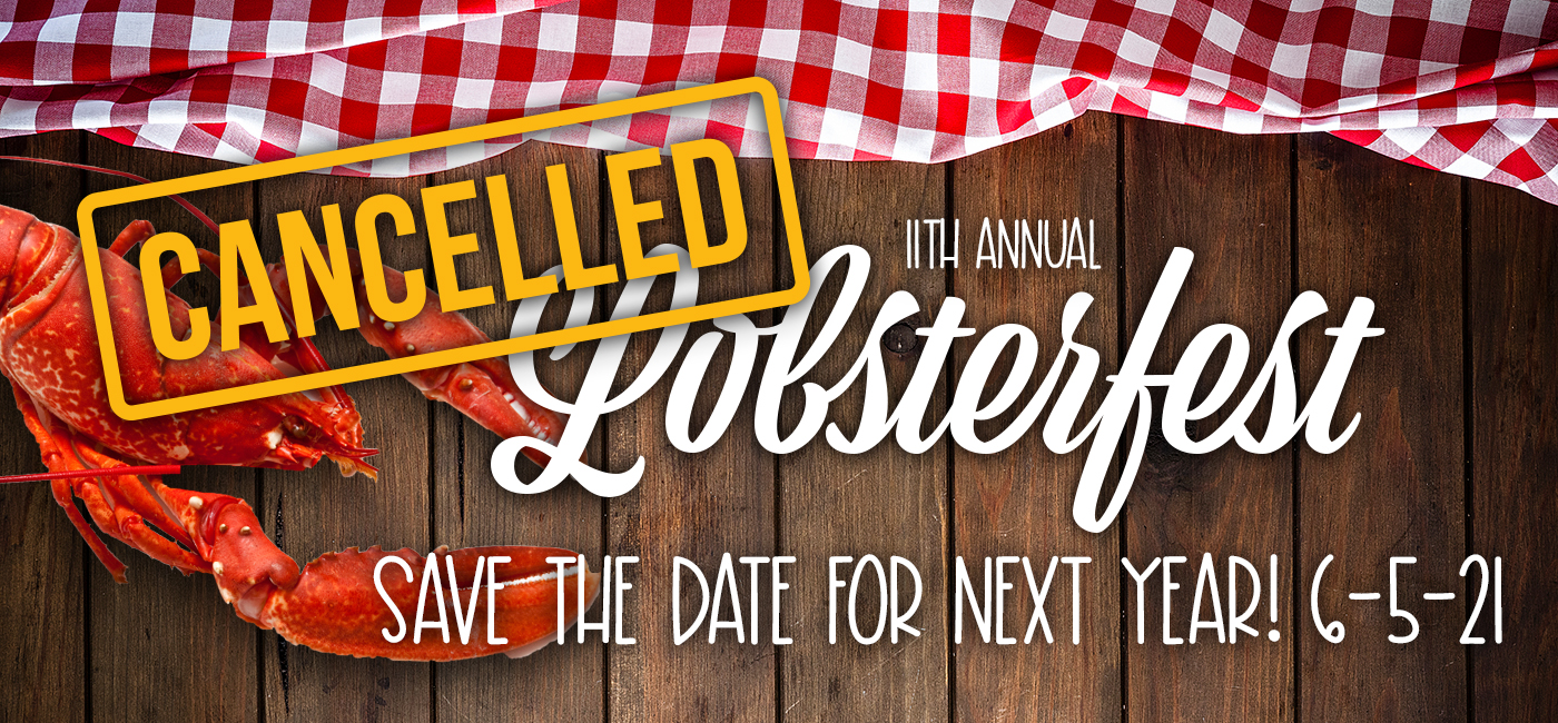 Lobsterfest has been cancelled